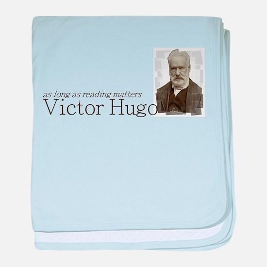 Victor Hugo as long as reading matters baby blanke