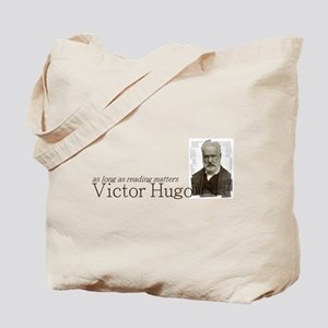 Victor Hugo as long as reading matters Tote Bag
