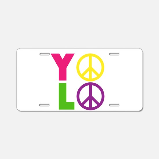 PEACE YOLO Aluminum License Plate