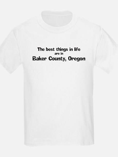 Baker County: Best Things Kids T-Shirt