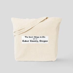 Baker County: Best Things Tote Bag