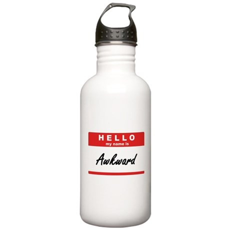 Hello, my name is Awkward Stainless Water Bottle 1