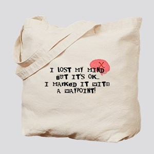 Lost My Mind... Tote Bag