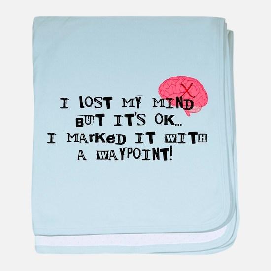 Lost My Mind... baby blanket
