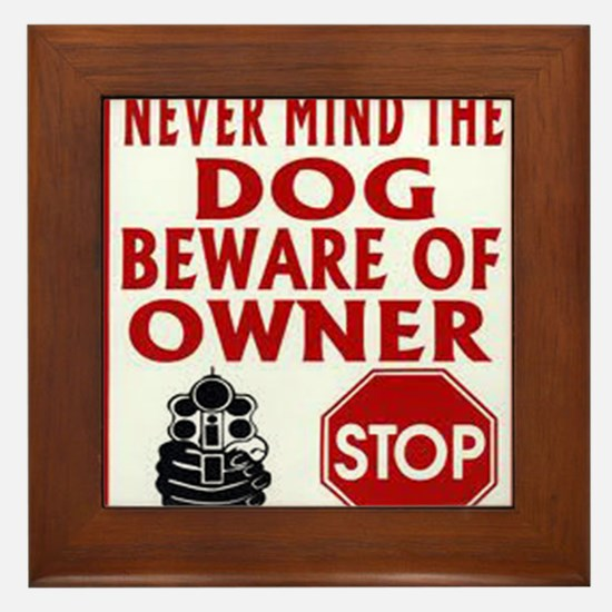 BEWARE OF OWNER Framed Tile
