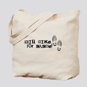 Will Hike For Cache Tote Bag