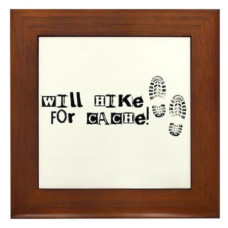 Will Hike For Cache Framed Tile