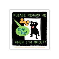 Reward Me 3x3 Sticker