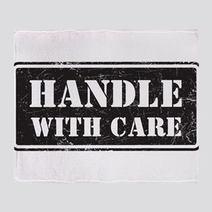 Handle With Care Throw Blanket