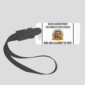 STUPID VOTERS Small Luggage Tag