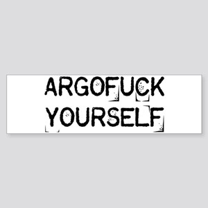 Argofuck Yourself Sticker (Bumper)