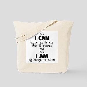I Can Hogtie You Tote Bag