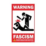 Warning: Fascism Rectangle Sticker