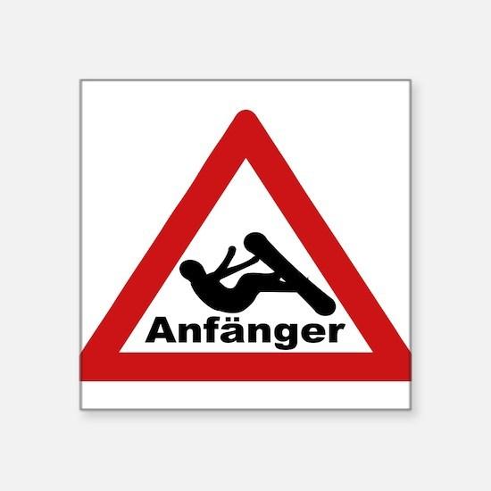 "Anfänger Square Sticker 3"" x 3"""