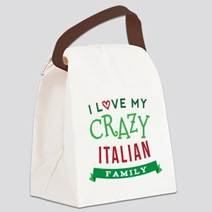 I Love My Crazy Italian Family Canvas Lunch Bag