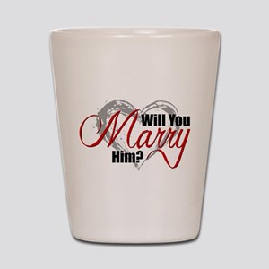 Will You Marry Him? Shot Glass