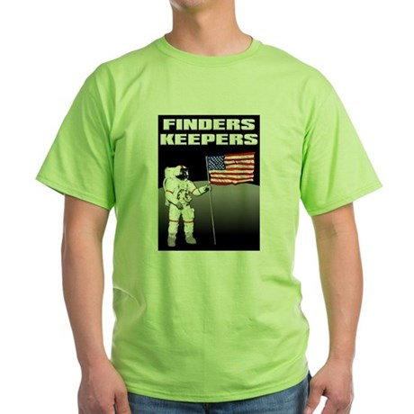 Finders Keepers Lunar Landing Funny T-Shirt Green