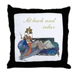 Sit Back And Relax Throw Pillow