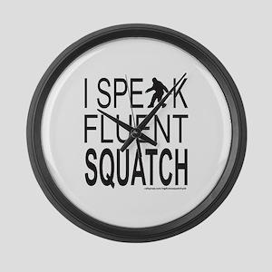 I SPEAK FLUENT SQUATCH Large Wall Clock