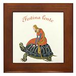 Festina Lente Framed Tile