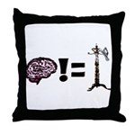 Your brain does not equal a hat rack Throw Pillow