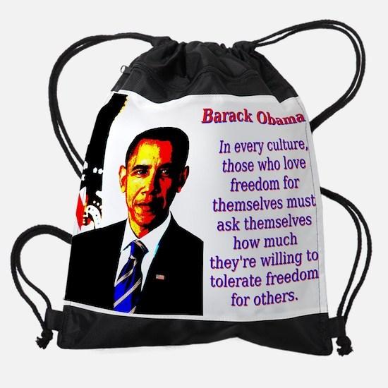 In Every Culture - Barack Obama Drawstring Bag