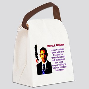 In Every Culture - Barack Obama Canvas Lunch Bag