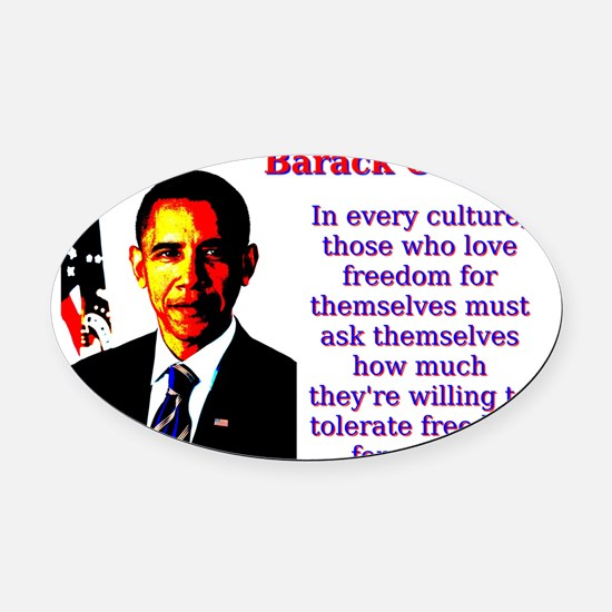 In Every Culture - Barack Obama Oval Car Magnet