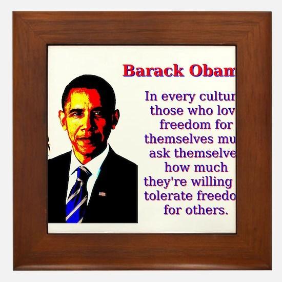 In Every Culture - Barack Obama Framed Tile
