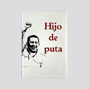 Hugo Chavez Son of a Bitch Rectangle Magnet