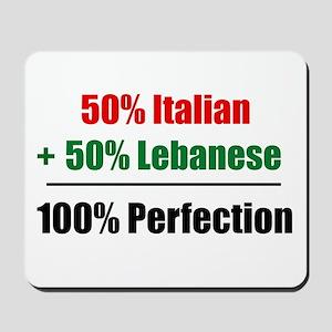 Half Italian, Half Lebanese Mousepad