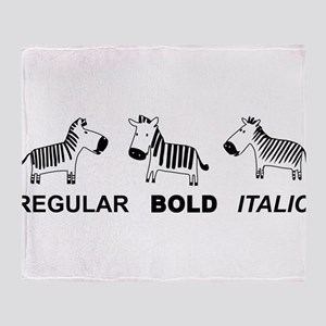 Funny font Throw Blanket