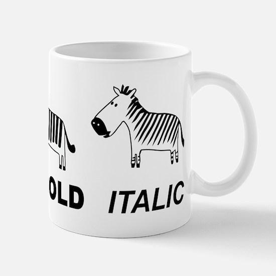Funny font Mug