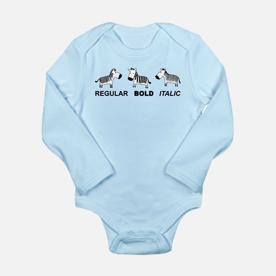 Funny font Long Sleeve Infant Bodysuit