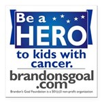 Be a HERO - Square Design Square Car Magnet 3
