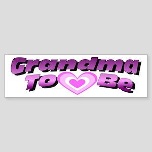 Grandma To Be Bumper Sticker