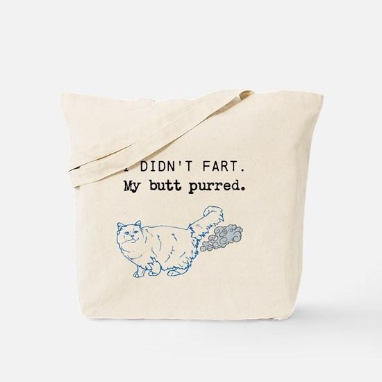 I didnt fart. Tote Bag