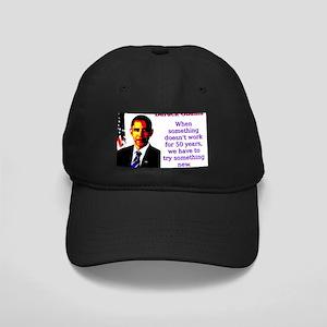 When Something Doesn't Work - Barack Obama Bla