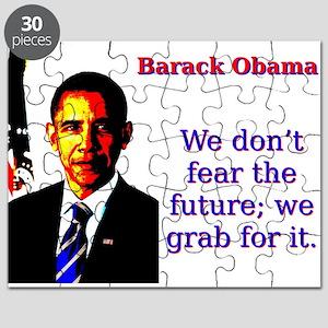 We Don't Fear The Future - Barack Obama Puzzle