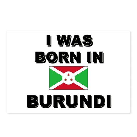 I Was Born In Burundi Postcards (Package of 8)