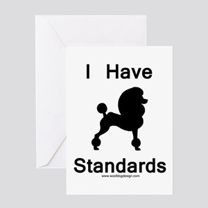 i have standards blk Greeting Cards
