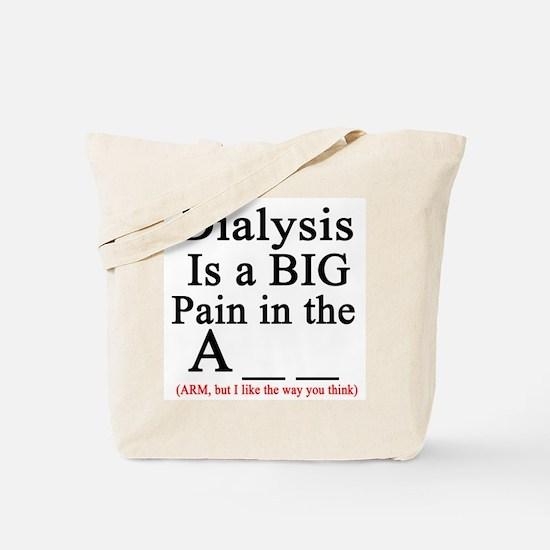 Dialysisisabigpain Tote Bag