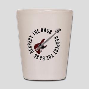 Respect the bass Shot Glass