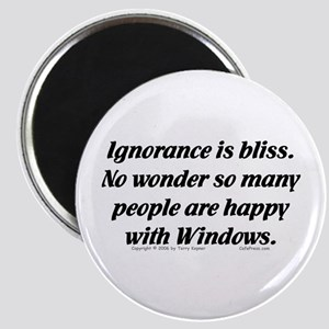 Ignorance/Windows... Magnet