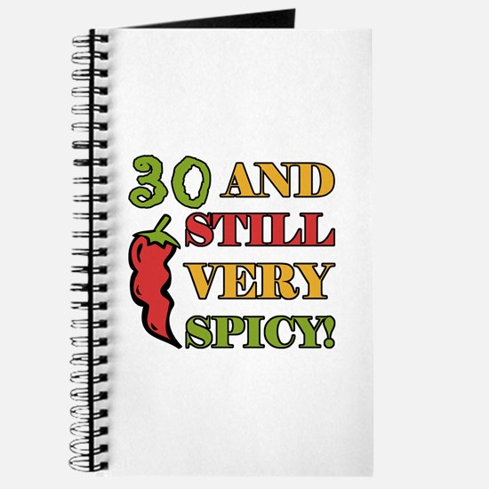 Spicy At 30 Years Old Journal