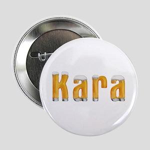 Kara Beer Button