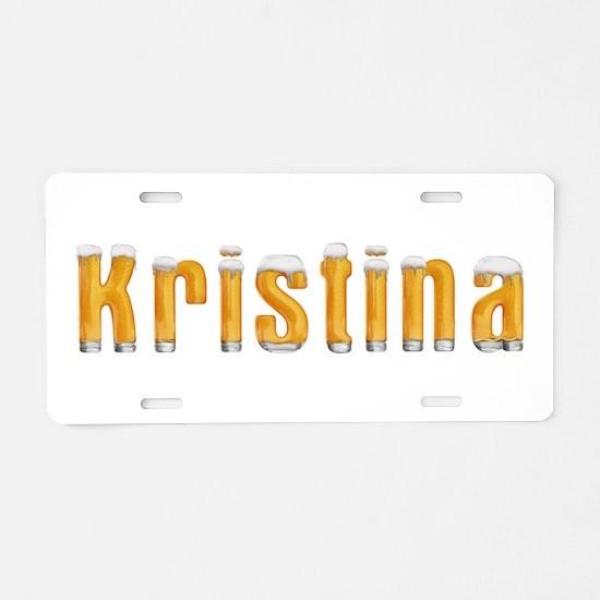 Kristina Beer Aluminum License Plate