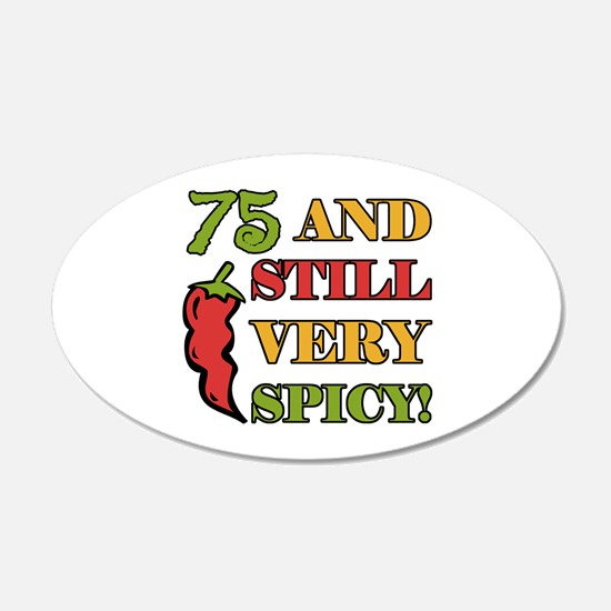 Spicy At 75 Years Old Wall Decal