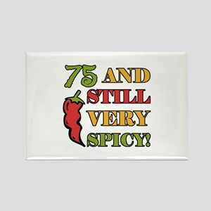 Spicy At 75 Years Old Rectangle Magnet