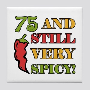 Spicy At 75 Years Old Tile Coaster
